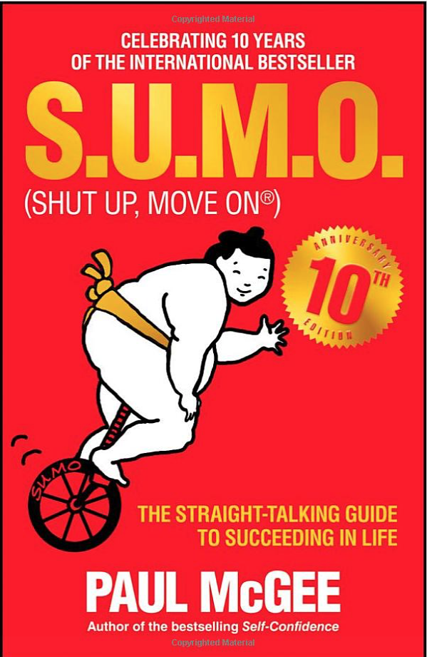 Sumo - Shut Up, Move On by Paul McGee