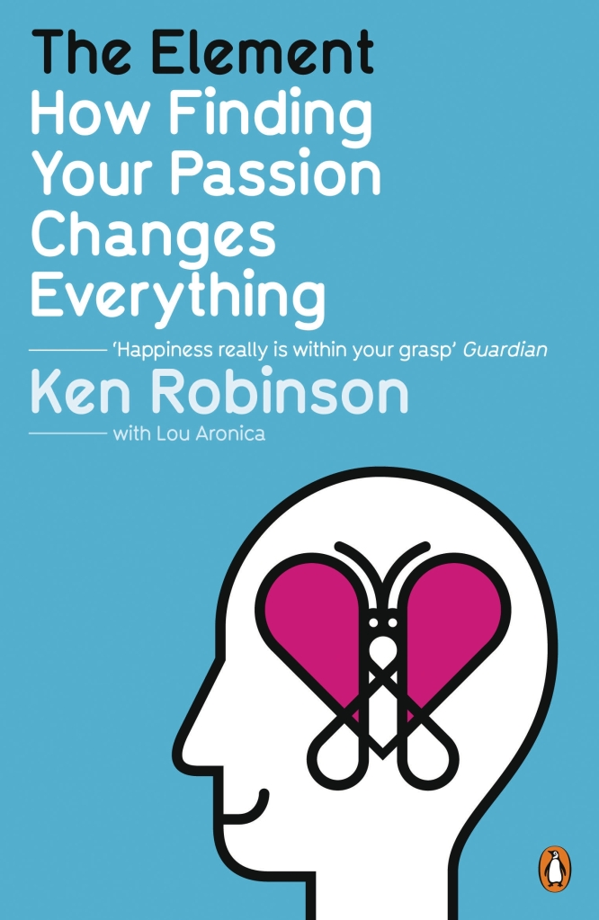 How Finding Your Passion Changes Everything by Ken Robinson